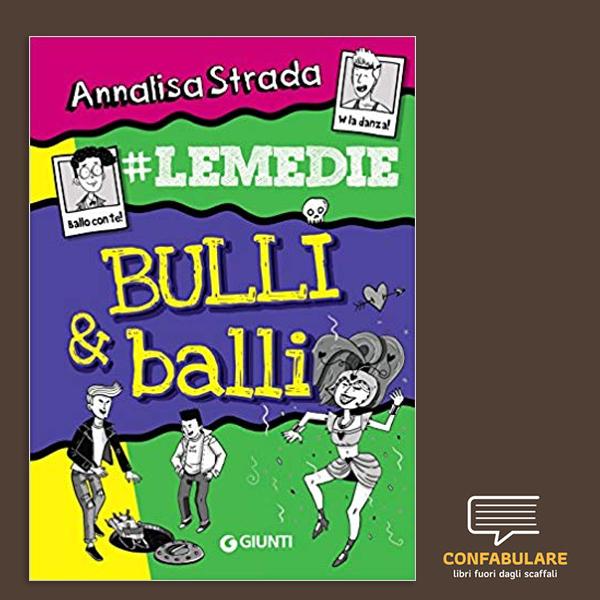 Bulli & balli Le Medie