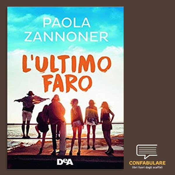 L'ultimo faro di PAOLA ZANNONER